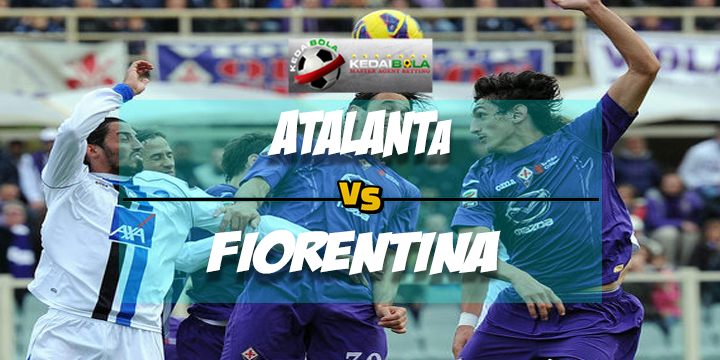 Prediksi Skor Akhir Atalanta Vs Fiorentina 19 Februari 2018