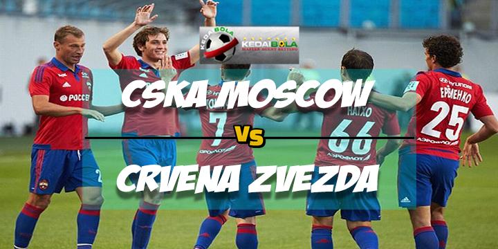 Prediksi Skor Akhir CSKA Moscow Vs Crvena Zvezda 22 Februari 2018
