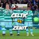 Prediksi Skor Akhir Celtic Vs Zenit 16 Februari 2018