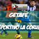 Prediksi Skor Akhir Getafe Vs Deportivo La Coruna 1 Maret 2018