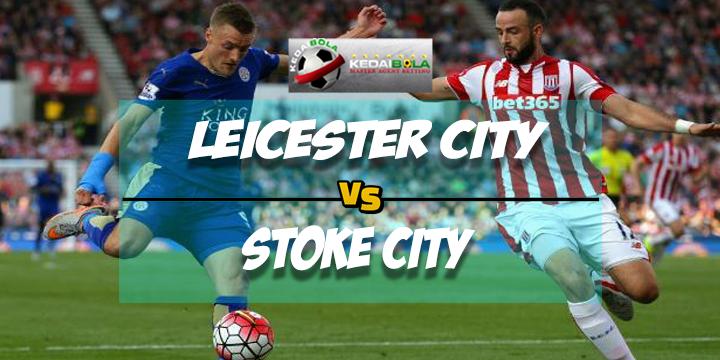 Prediksi Skor Akhir Leicester City Vs Stoke City 24 Februari 2018