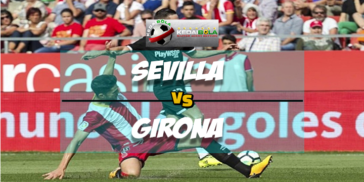 Prediksi Skor Akhir Sevilla Vs Girona 11 Februari 2018