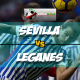 Prediksi Skor Akhir Sevilla Vs Leganes 8 Februari 2018