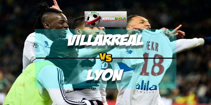 Prediksi Skor Akhir Villarreal Vs Lyon 23 Februari 2018