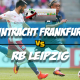 Prediksi Skor Eintracht Frankfurt Vs RB Leipzig 20 Februari 2018