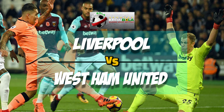 Prediksi Skor Liverpool Vs West Ham United 24 Februari 2018