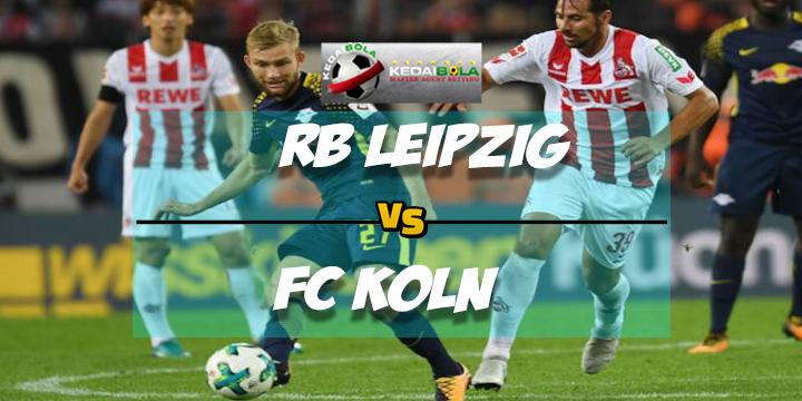 Prediksi Skor RB Leipzig Vs FC Koln 26 Februari 2018