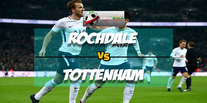 Prediksi Skor Rochdale Vs Tottenham Hotspur 18 Februari 2018