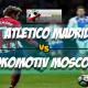 Prediksi Skor Akhir Atletico Madrid Vs Lokomotiv Moscow 9 Maret 2018