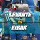 Prediksi Skor Akhir Levante Vs Eibar 17 Maret 2018