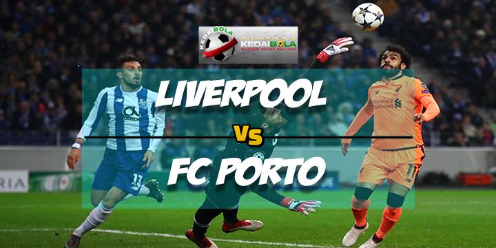 Prediksi Skor Akhir Liverpool Vs FC Porto 7 Maret 2018