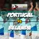 Prediksi Skor Akhir Portugal Vs Belanda 27 Maret 2018