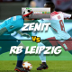 Prediksi Skor Akhir Zenit St. Petersburg Vs RB Leipzig 16 Maret 2018