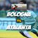 Prediksi Skor Bologna Vs Atalanta 11 Maret 2018