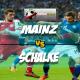 Prediksi Skor Mainz Vs Schalke 10 Maret 2018