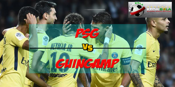 Prediksi Skor Akhir Paris Saint Germain Vs Guingamp 30 April 2018