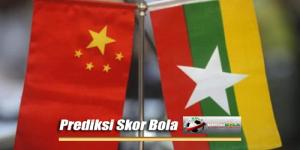 Prediksi Skor Akhir China Vs Myanmar 26 Mei 2018