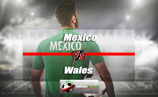 Prediksi Skor Akhir Mexico Vs Wales 29 Mei 2018