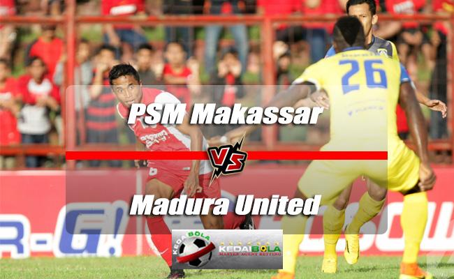 Prediksi Skor Akhir PSM Makassar Vs Madura United 30 Mei 2018