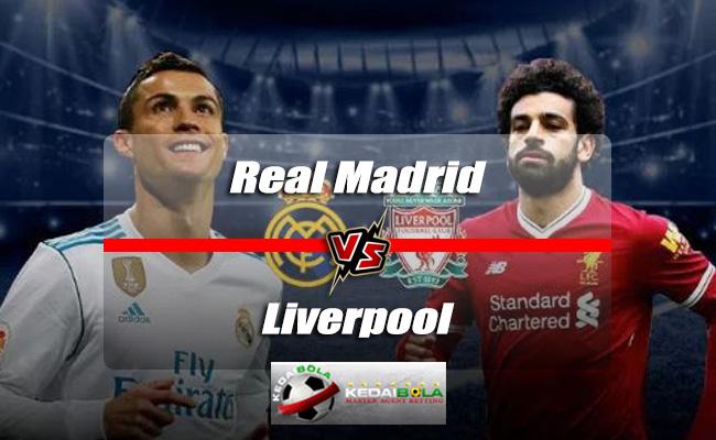 Prediksi Skor Akhir Real Madrid Vs Liverpool 27 Mei 2018