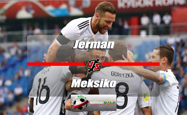 Prediksi Skor Akhir Jerman Vs Meksiko 17 Juni 2018