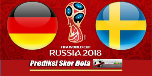 Prediksi Skor Jerman Vs Swedia 24 Juni 2018 Piala Dunia 2018