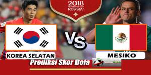 Prediksi Skor Korea Selatan Vs Meksiko 23 Juni 2018 Piala Dunia 2018