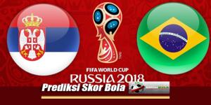 Prediksi Skor Serbia Vs Brasil 28 Juni 2018 Piala Dunia 2018