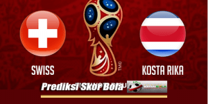 Prediksi Skor Swiss Vs Kosta Rika 28 Juni 2018 Piala Dunia 2018