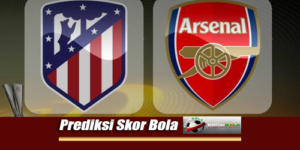 Prediksi Skor Atletico Madrid Vs Arsenal 26 Juli 2018