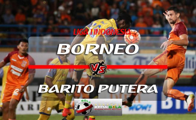 Prediksi Skor Borneo Vs Barito Putera 16 Juli 2018