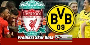 Prediksi Skor Liverpool Vs Borussia Dortmund 23 Juli 2018
