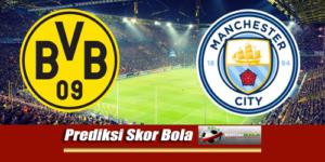 Prediksi Skor Manchester City Vs Dortmund 21 Juli 2018