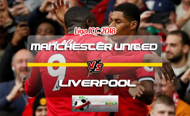 Prediksi Skor Manchester United Vs Liverpool 29 Juli 2018