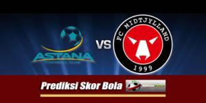 Prediksi Skor Midtjylland Vs Astana 2 Agustus 2018