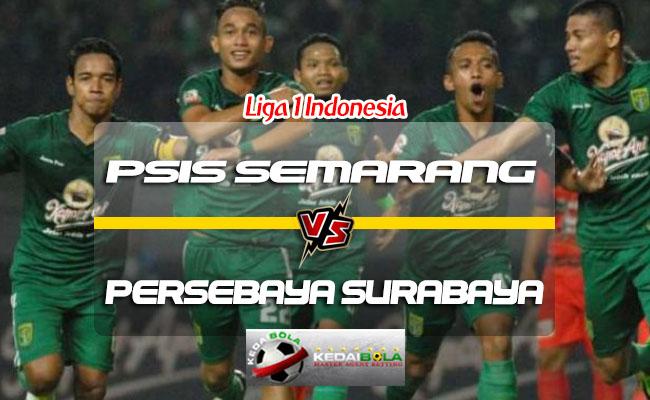 Prediksi Skor PSIS Semarang Vs Persebaya Surabaya 22 Juli 2018