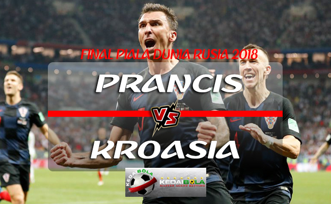Prediksi Skor Prancis Vs Kroasia 15 Juli 2018 Piala Dunia 2018