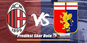 Prediksi Skor AC Milan Vs Genoa 20 Agustus 2018
