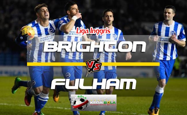 Prediksi Skor Brighton & Hove Albion Vs Fulham 1 September 2018