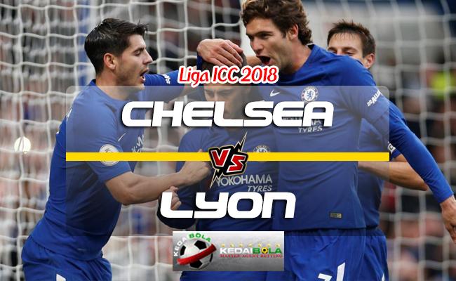 Prediksi Skor Chelsea Vs Lyon 8 Agustus 2018