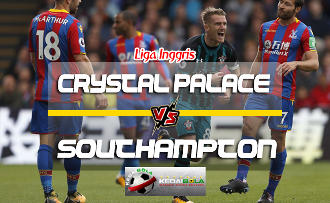 Prediksi Skor Crystal Palace Vs Southampton 1 September 2018