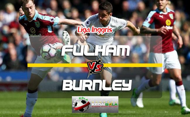 Prediksi Skor Fulham Vs Burnley 26 Agustus 2018