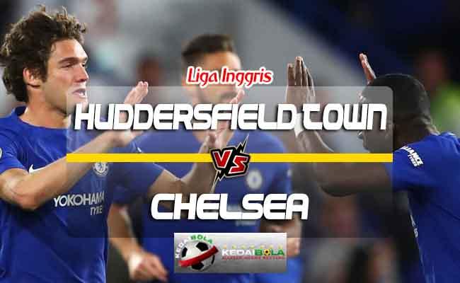 Prediksi Skor Huddersfield Town Vs Chelsea 11 Agustus 2018