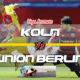 Prediksi Skor Koln Vs Union Berlin 14 Agustus 2018