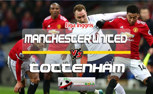 Prediksi Skor Manchester United Vs Tottenham Hotspur 28 Agustus 2018