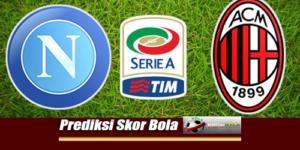 Prediksi Skor Napoli Vs AC Milan 26 Agustus 2018