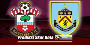 Prediksi Skor Southampton Vs Burnley 12 Agustus 2018