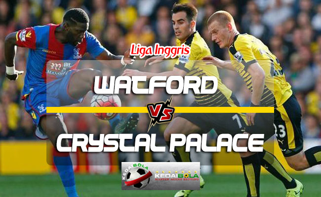Prediksi Skor Watford Vs Crystal Palace 26 Agustus 2018