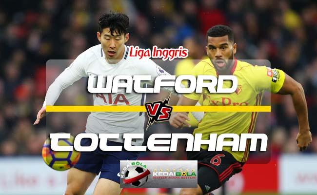 Prediksi Skor Watford Vs Tottenham Hotspur 2 September 2018