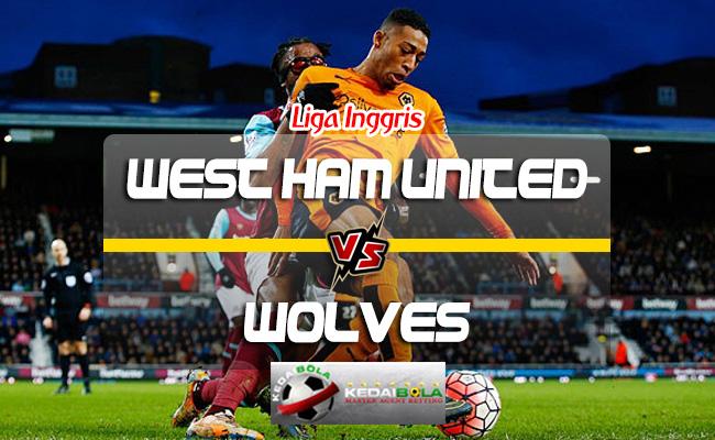 Prediksi Skor West Ham United Vs Wolverhampton Wanderers 1 September 2018